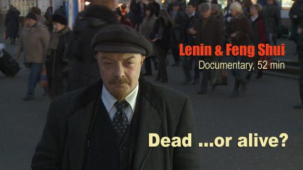 Lenin und Feng Shui: Ein Dokumentarfilm von Wladek Jurkow
