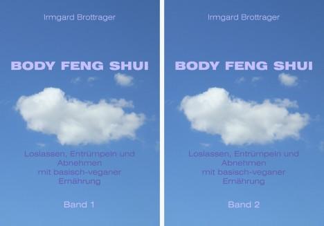 Body Fengshui Graz Cover Band1+2 kl 468x327 BODY FENG SHUI   für die körperliche Leichtigkeit des Seins