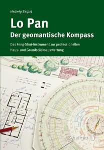 """Hedwig Seipel: """"Lo Pan - der geomantischer Kompass"""", Synergia 2013, ISBN 978-3-939272-85-4"""