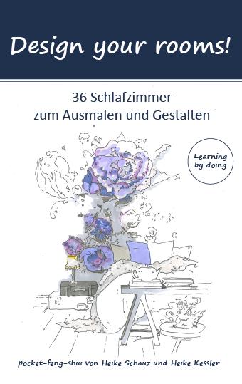 Das erste Feng-Shui-Malbuch für Erwachsene, gestaltet von Heike Schauz und Heike Kessler