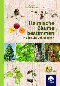 Einheimische Bäume ins beste Licht gerückt,Cover (C) Freya Verlag