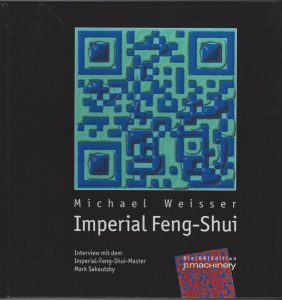 Buch-Cover: IMPERIAL FENG-SHUI. Interview mit dem Imperial-Feng-Shui-Master Mark Sakautzky